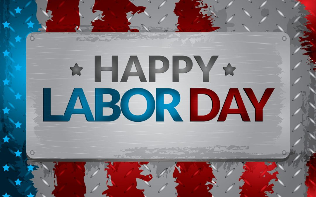 Labor Day… Are You Happy?