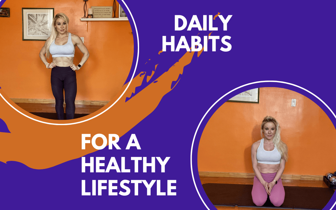 5 Daily Habits for a Healthy Lifestyle
