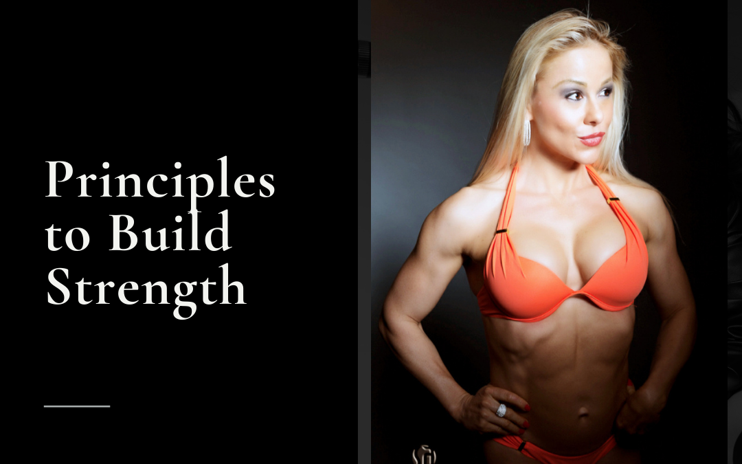 Principles To Build Strength: Tips to Get Stronger