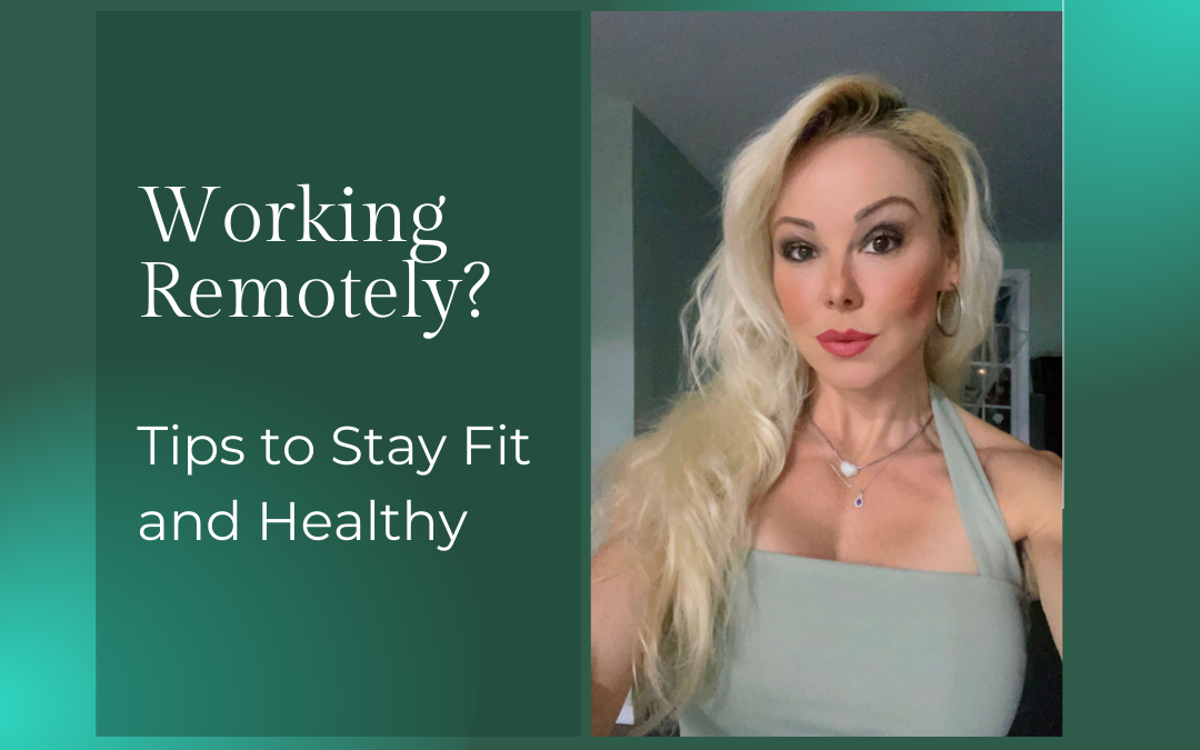Tips To Stay Fit & Healthy While Working From Home